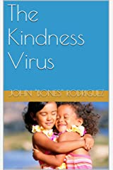 The Kindness Virus Kindle Edition