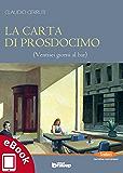 La carta di Prosdocimo: Ventisei giorni al bar (Collana Sentieri - Narrativa mainstream)