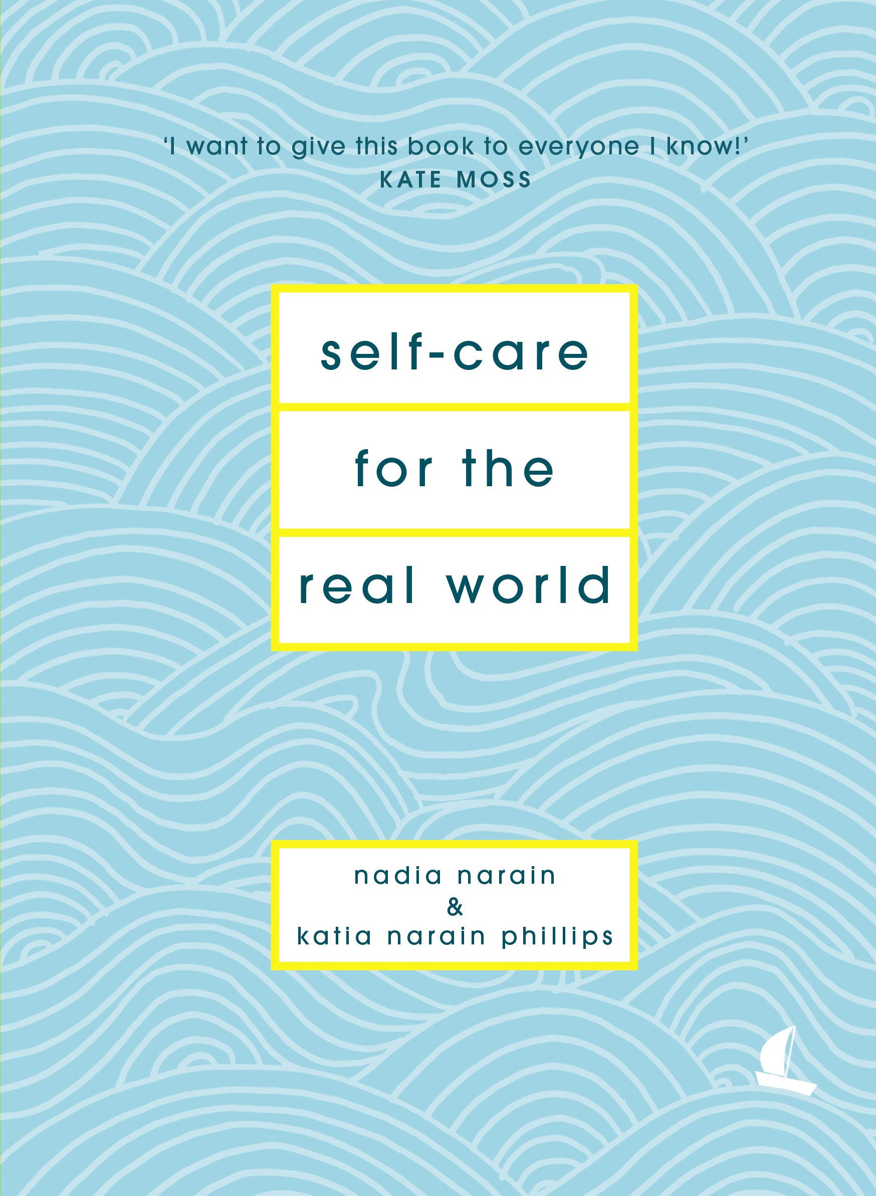 Self-Care for the Real World: Practical self-care advice for ...