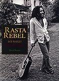 Rasta rebel : Un portrait intime de Bob Marley