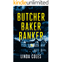 Butcher Baker Banker: Who would leave her to die alone? A gripping and emotional British crime drama. (Jack Rutherford…