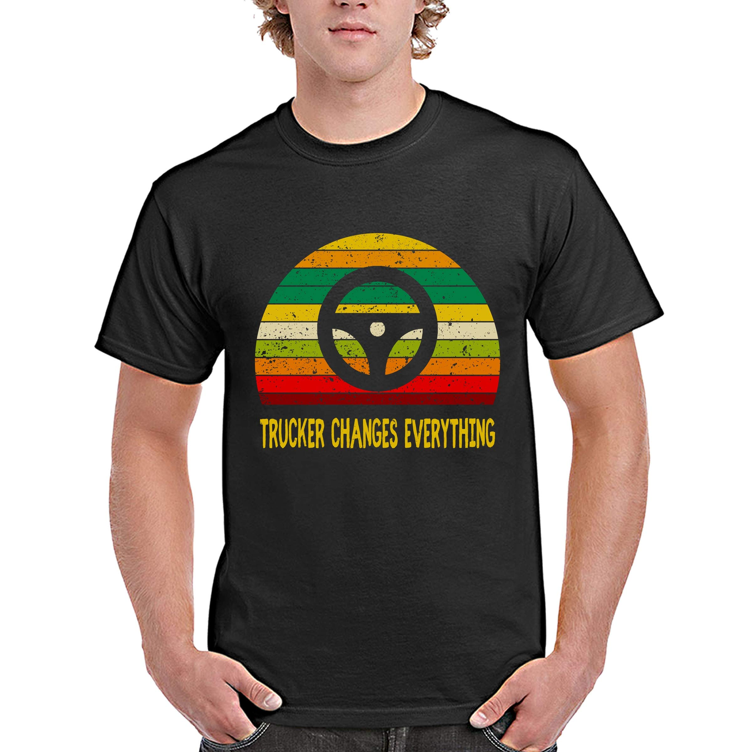 Funny Trucker Vintage Retro Tshirt Trucker Changes Everything For