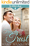Tragedy and Trust (The Potter's House Books Book 12)