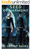 Seed of Harmony: Harmonic Galactic Empire (Harmonic Empire Book 1)