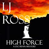 High Force: The DCI Ryan Mysteries, Book 5