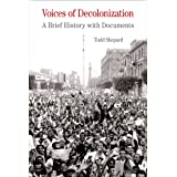 Voices of Decolonization: A Brief History with Documents (Bedford Series in History & Culture (Paperback))