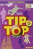 TIP-TOP Espagnol 1re-Tle BAC PRO CD audio
