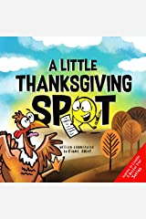 A Little Thanksgiving SPOT Kindle Edition
