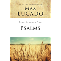 Life Lessons from Psalms: A Praise Book for God's People (English Edition)