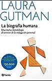 La biografía humana (Edición española): Una nueva metodología al servicio de la indagación personal