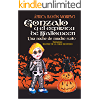 Gonzalo y el espíritu de Halloween: Una noche