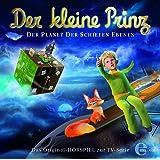 Der kleine Prinz - Der Planet der schiefen Ebenen - Das Original-Hörspiel zur TV-Serie, Folge 10
