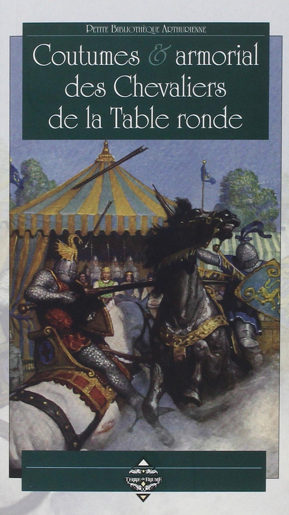 Coutumes Armorial Des Chevaliers De La Table Ronde
