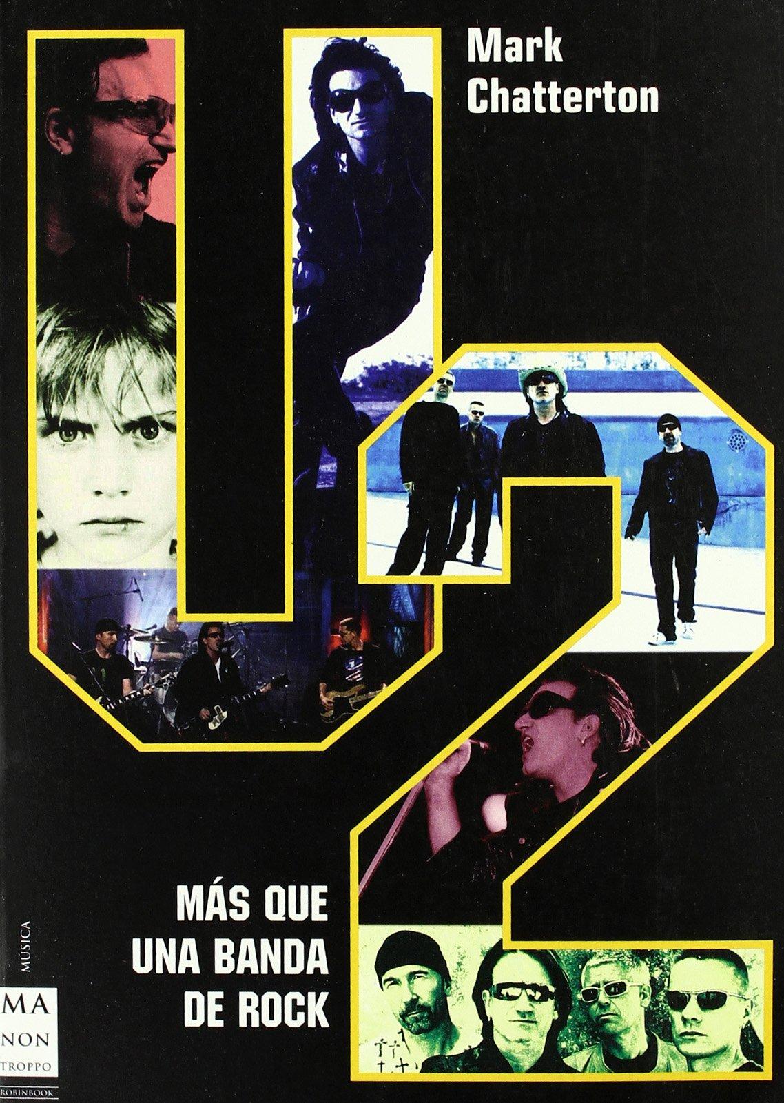 Download U2: La Mas Grande Banda De Rock Del Mundo / The biggest rock band in the world (Musica, Ma Non Troppo) (Spanish Edition) ebook