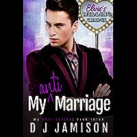 My Anti-Marriage (My Anti-Series Book 3) (English Edition)