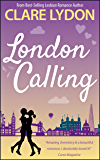 London Calling (London Romance Series Book 1)