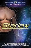 Starlaw (Crimson Romance Series)