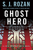 Ghost Hero: A Bill Smith/Lydia Chin Novel (Bill Smith/Lydia Chin Novels)
