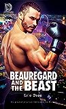 Beauregard and the Beast (Dreamspun Desires Book 88)
