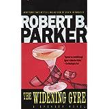 The Widening Gyre (Spenser Book 10)