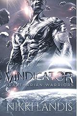Vindicator: A Sci-Fi Alien Romance (Braxtharian Warriors Book 1) Kindle Edition