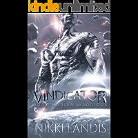 Vindicator: A Sci-Fi Alien Romance (Braxtharian Warriors Book 1)