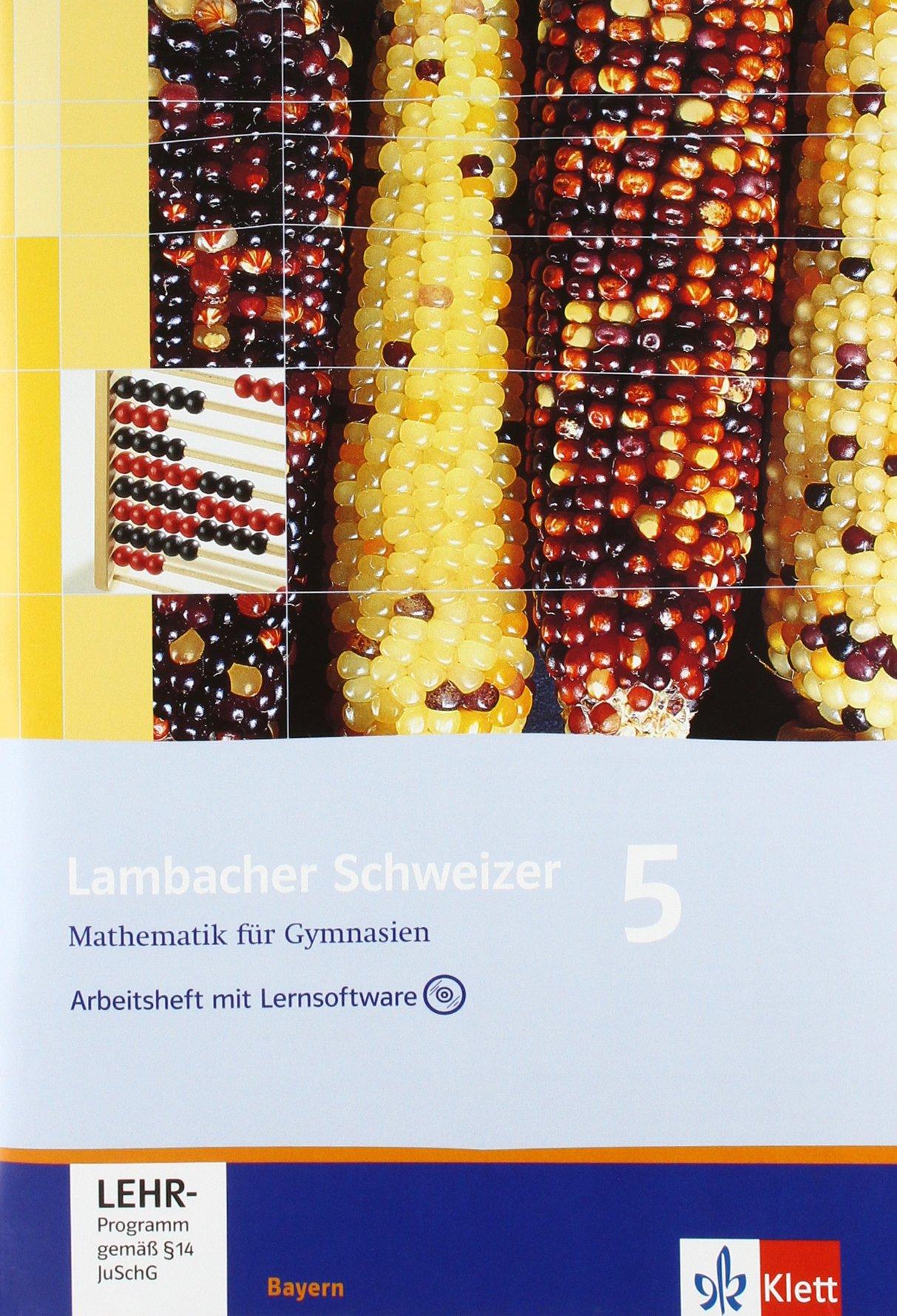 Lambacher Schweizer - Ausgabe für Bayern / Arbeitsheft mit Lernsoftware 5. Schuljahr