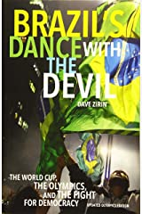 Brazil's Dance with the Devil (Updated Olympics Edition): The World Cup, the Olympics, and the Fight for Democracy Paperback