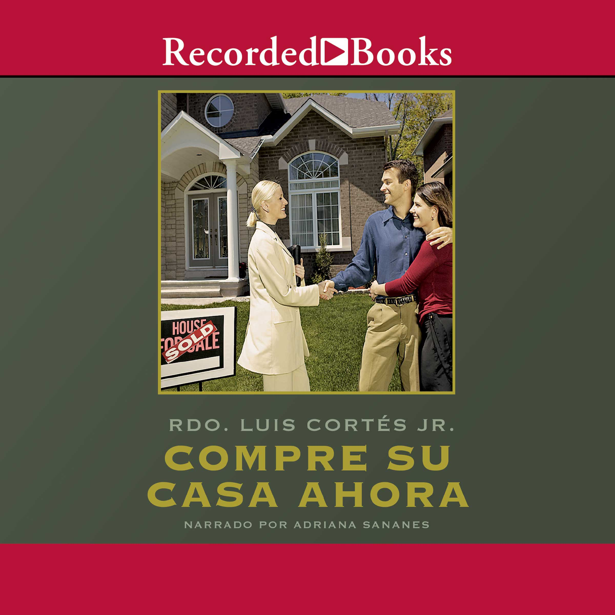 Compre su casa ahora [Buy Your House Now (Texto Completo)]
