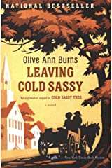 Leaving Cold Sassy: A Novel Kindle Edition
