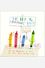 The Day the Crayons Quit Hardcover