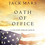 Oath of Office: A Luke Stone Thriller, Book 2