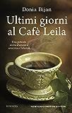 Ultimi giorni al Café Leila