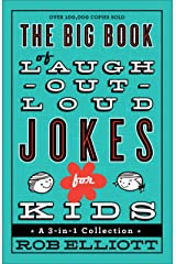 The Big Book of Laugh-Out-Loud Jokes for Kids: A 3-in-1 Collection Kindle Edition