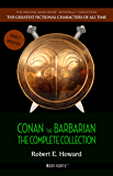 Conan the Barbarian: The Complete Collection (The Greatest Fictional Characters of All Time)