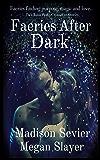 Faeries After Dark: A Rosie Peaks Crossover Novel