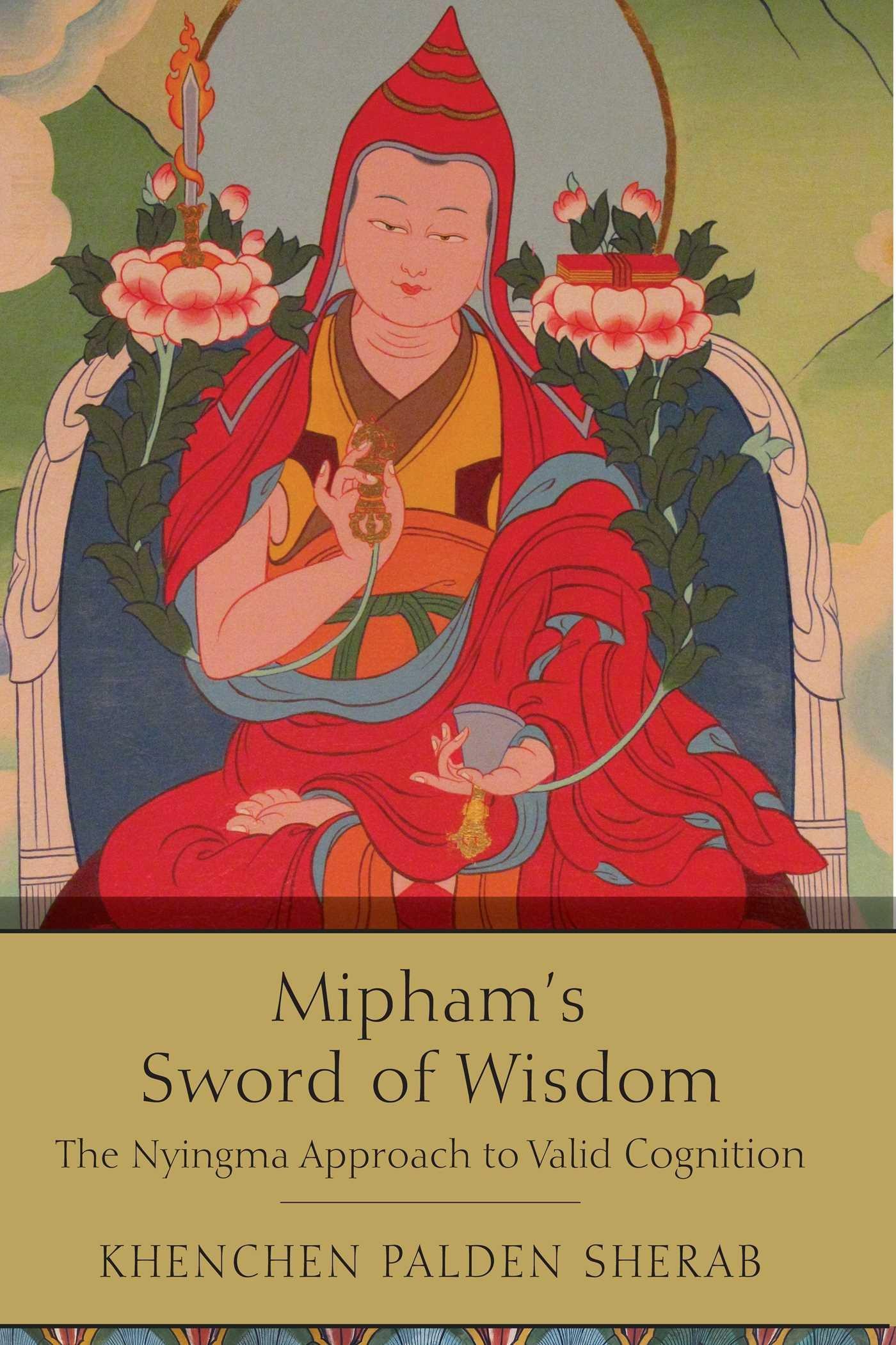 Read Online Mipham's Sword of Wisdom ebook