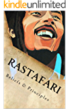 Rastafari; Beliefs & Principles: Rasta beliefs & Principles about Zion and Babylon and the Bible