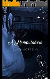 A Manipuladora