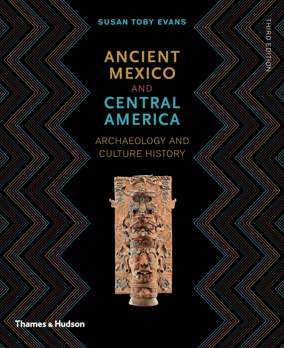 Ancient Mexico And Central America  Archaeology And Culture History