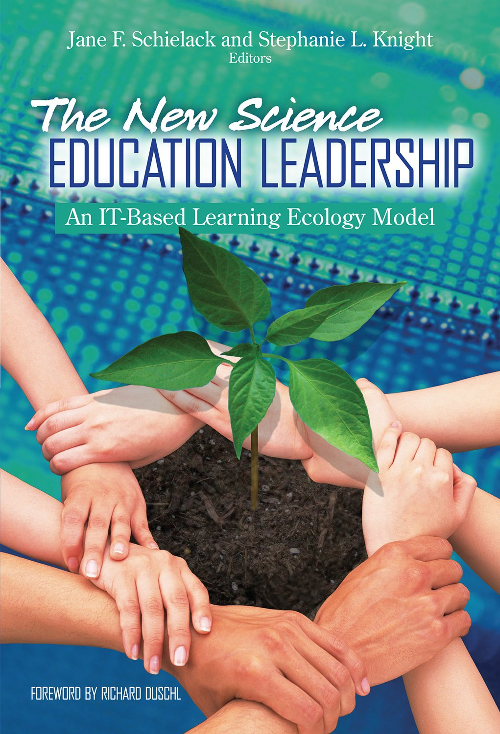 The New Science Education Leadership: An IT-Based Learning Ecology Model (Technology, Education--Connections (The TEC Series)) pdf epub