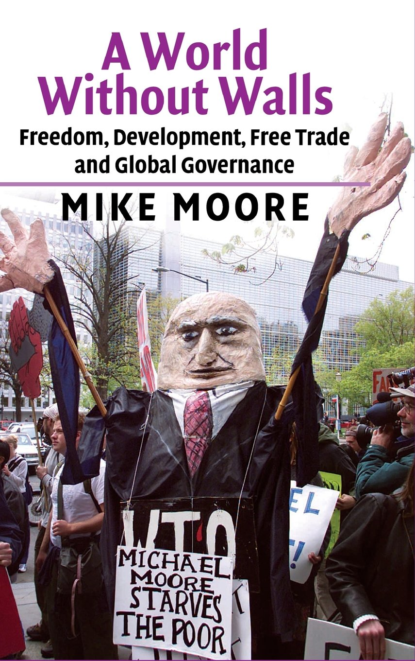 Image result for world with out border mike moore wto