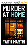 MURDER AT HOME a gripping crime mystery full of twists (English Edition)