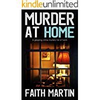 MURDER AT HOME a gripping crime mystery full of twists (DI Hillary Greene Book 6)