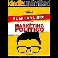 El Mejor Libro de Marketing Político