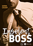 Insolent Boss (French Edition)