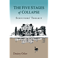 The Five Stages of Collapse: Survivors' Toolkit (English Edition)