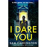 I Dare You: The gripping new crime thriller packed full of unexpected twists you need to read this summer 2020