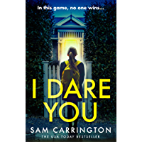 I Dare You: The gripping new crime thriller packed full of unexpected twists you need to read in 2019