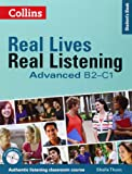 Advanced Student's Book - Complete Edition: B2-C1 (Real Lives Real Listening)